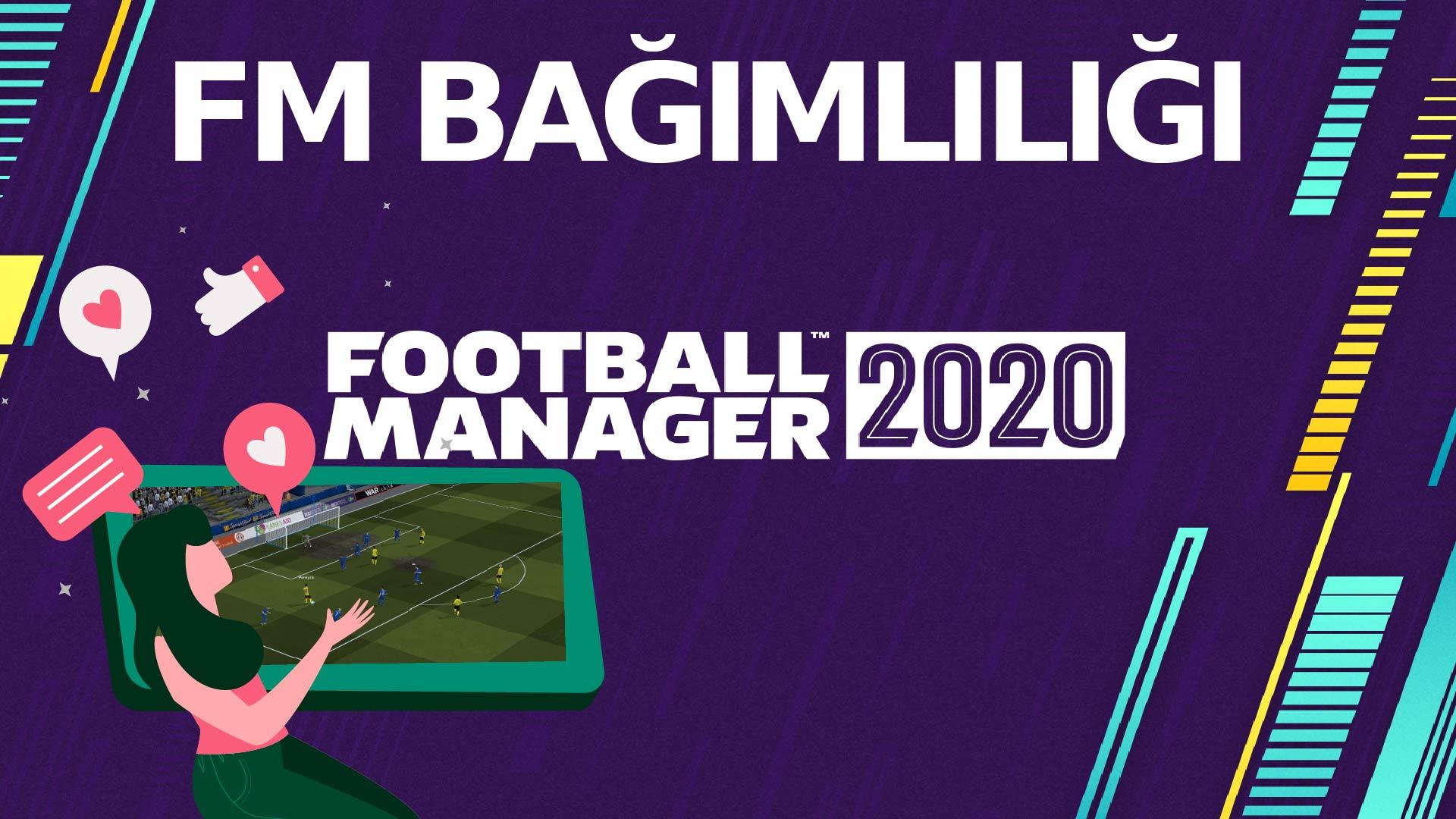 football manager bağımlılığı