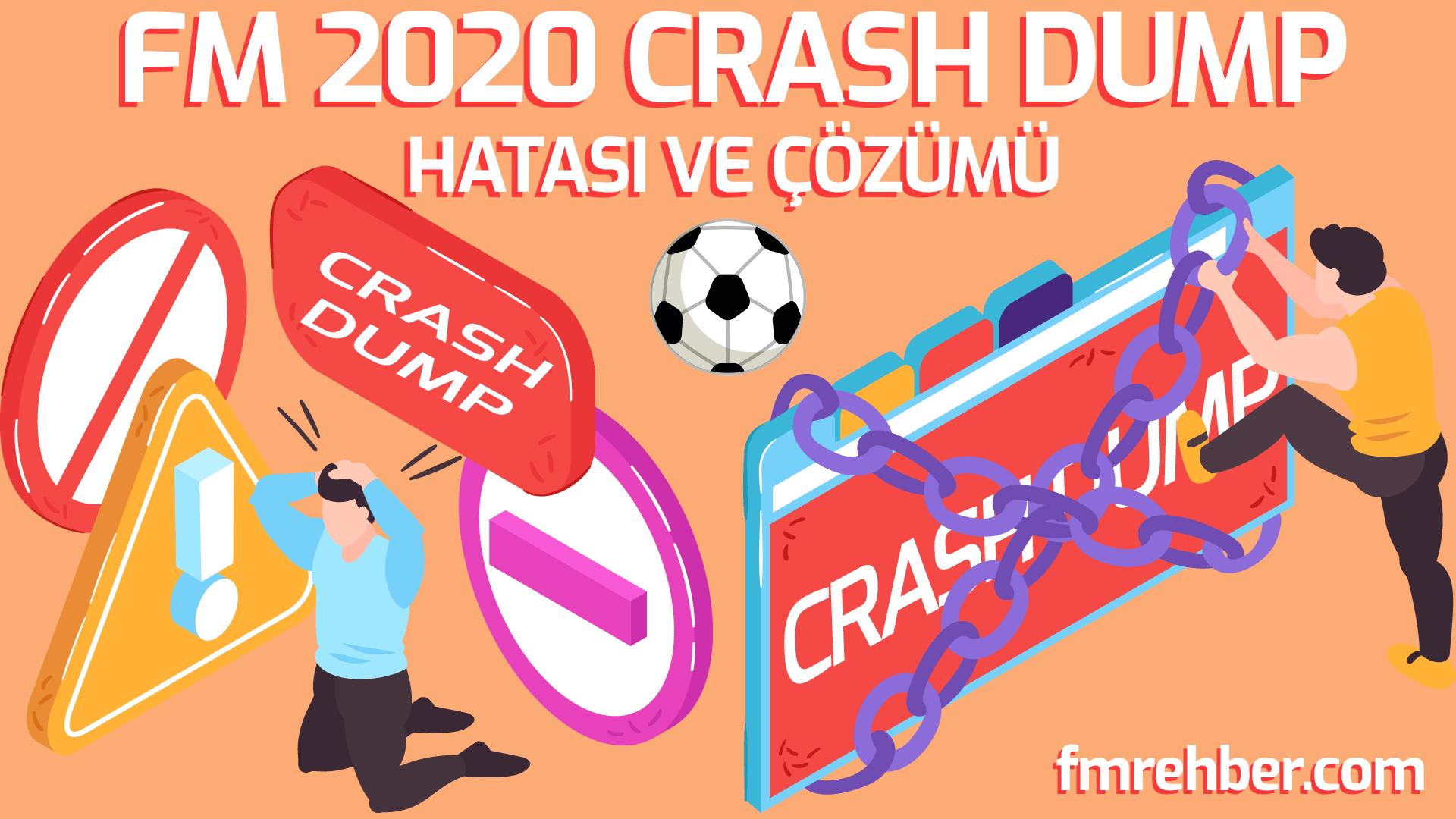 fm 2020 crash dump