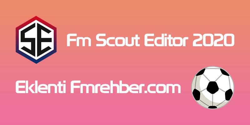 fm scout editor 2020