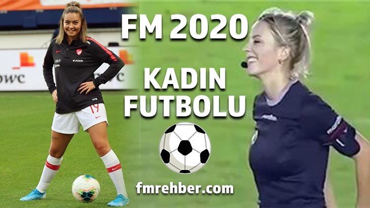 fm 2020 kadın futbolu