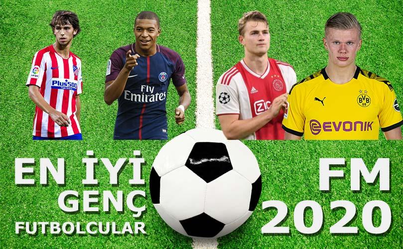 fm 2020 en iyi genç oyuncular