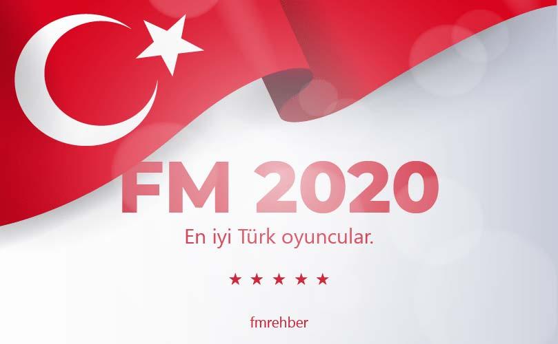 fm 2020 en iyi türk oyuncular