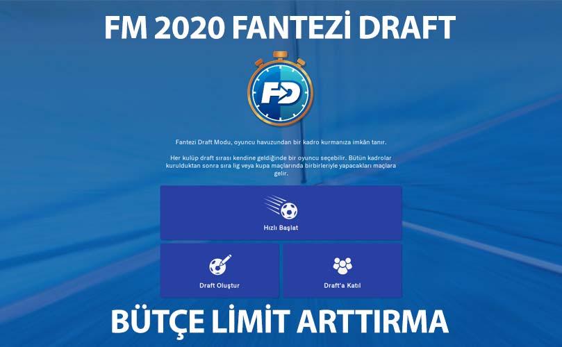 fm 2020 fantezi draft bütçe arttırma