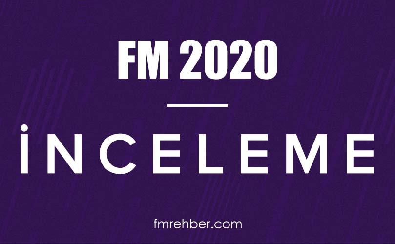 fm 2020 inceleme