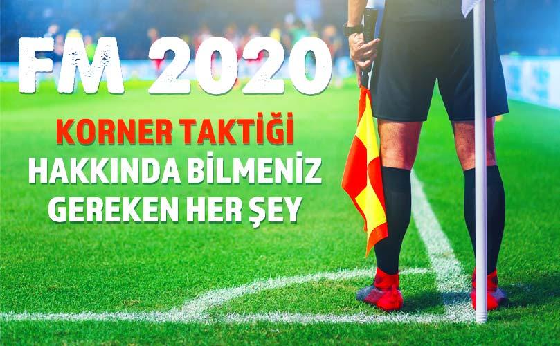 fm 2020 korner taktiği