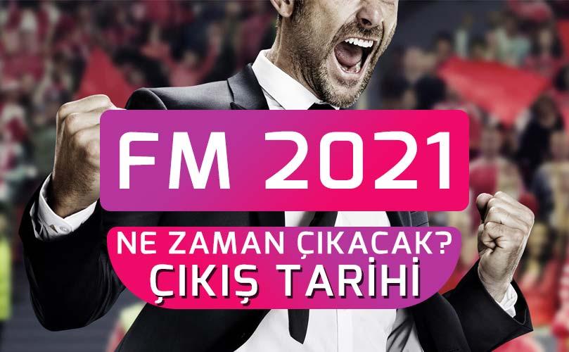 fm 2021 çıkış tarihi