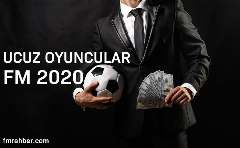 fm 2020 ucuz oyuncular