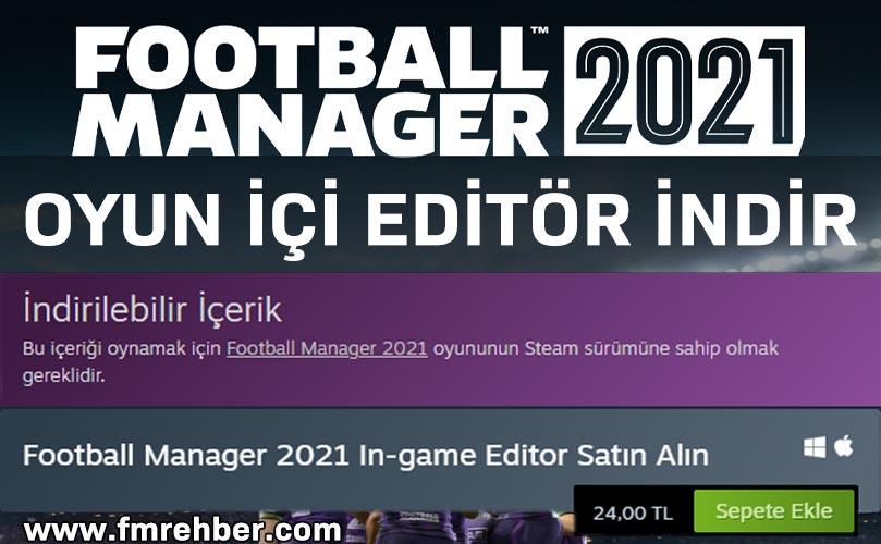 fm 21 oyun içi editör indir