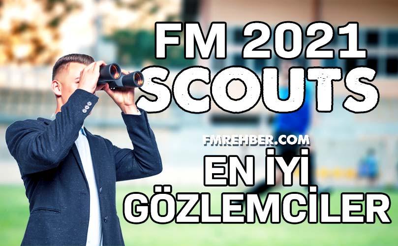 fm 21 en iyi gözlemciler